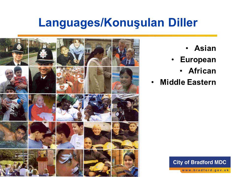 Languages/Konuşulan Diller Asian European African Middle Eastern