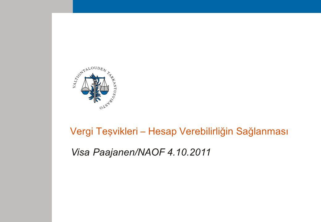 Vergi Teşvikleri – Hesap Verebilirliğin Sağlanması Visa Paajanen/NAOF 4.10.2011