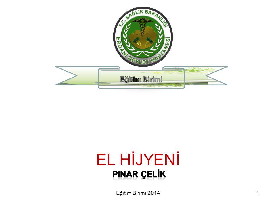 Cerrahi El Hijyeni 42Eğitim Birimi 2014