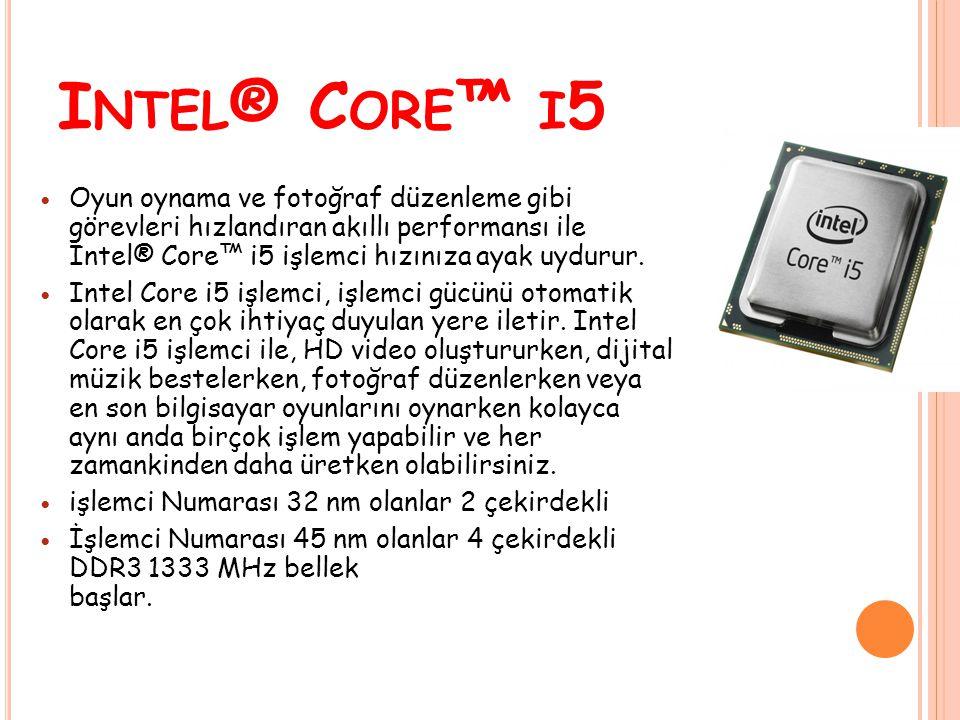 Oyun oynama ve fotoğraf düzenleme gibi görevleri hızlandıran akıllı performansı ile Intel® Core™ i5 işlemci hızınıza ayak uydurur. Intel Core i5 işlem