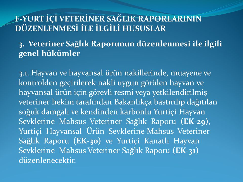 H-HAYVAN SATIŞ YERLERİNİN DENETİM VE KONTROLÜ 4.3.