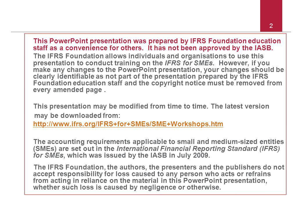 © 2011 IFRS Foundation 3 Bölüm 11 – Örnek Aşağıda bir işletmenin mizan kalemleri vardır.