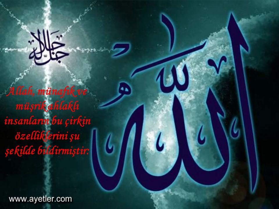 Allah insanlara nasıl bir ahlaka sahip olmaları, nasıl bir hayat yaşamaları gerektiğini detaylı olarak bildirmiştir.