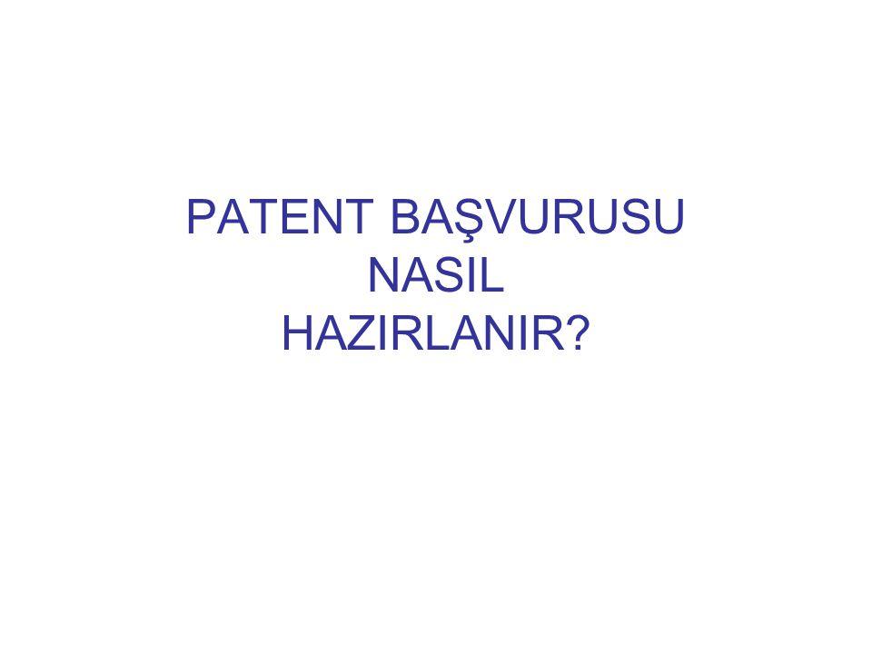 Başvuru Dilekçesi Patent başvuruları, başvuru (varsa rüçhan) tarihinden itibaren 18 ay sonra yayımlanarak toplumun incelemesine açılır.