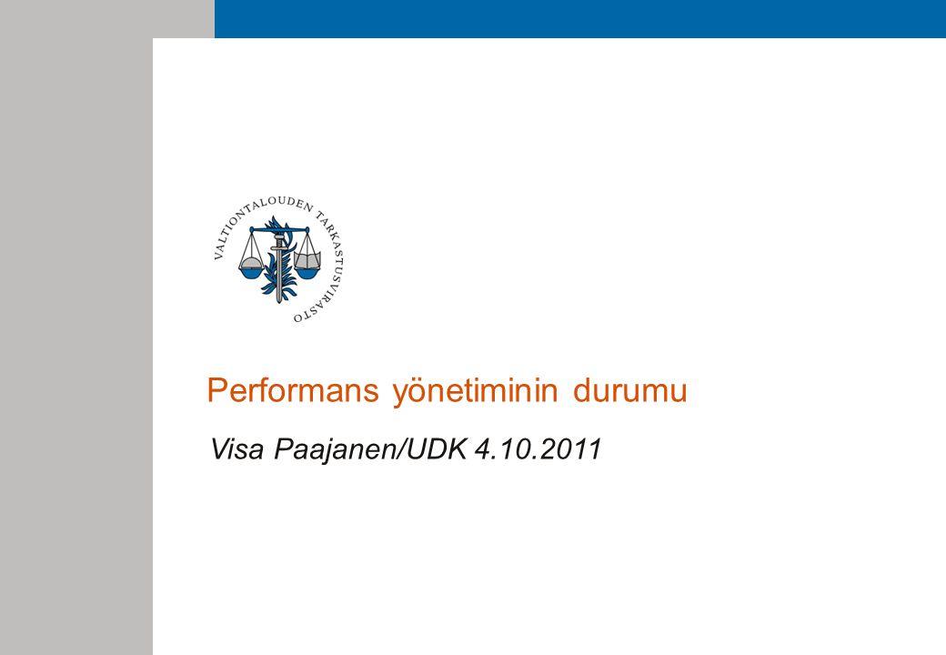 Performans yönetiminin durumu Visa Paajanen/UDK 4.10.2011