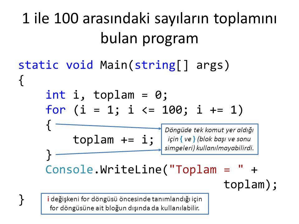 Faktöriyel Hesabı Programı static void Main(string[] args) { int sayi, f = 1, i; Console.Write( Faktöriyeli bulunacak sayı.