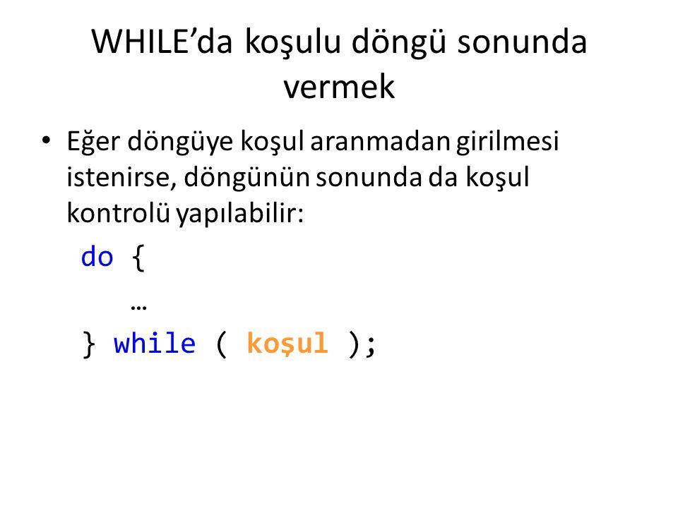 Kullanıcı hatalı giriş yaptığı sürece tekrar giriş istenmesi döngüsü char i; Console.WriteLine( 1) Toplama, 2) Çıkarma, 3) Çarpma, 4) Bölme, 5) Çıkış ); do { Console.Write( İşlemi seçin [1-5]: ); i = Console.ReadKey().KeyChar; Console.WriteLine(); if (i == 5 ) Environment.Exit(0); } while (i 5 ); NOT: Geçen hafta 4 işlem programında GoTo kullanmak yerine bu kodu kullanabilirdik.