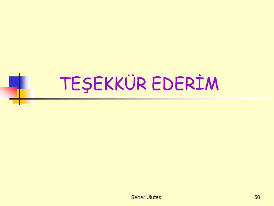 Seher Ulutaş50 TEŞEKKÜR EDERİM