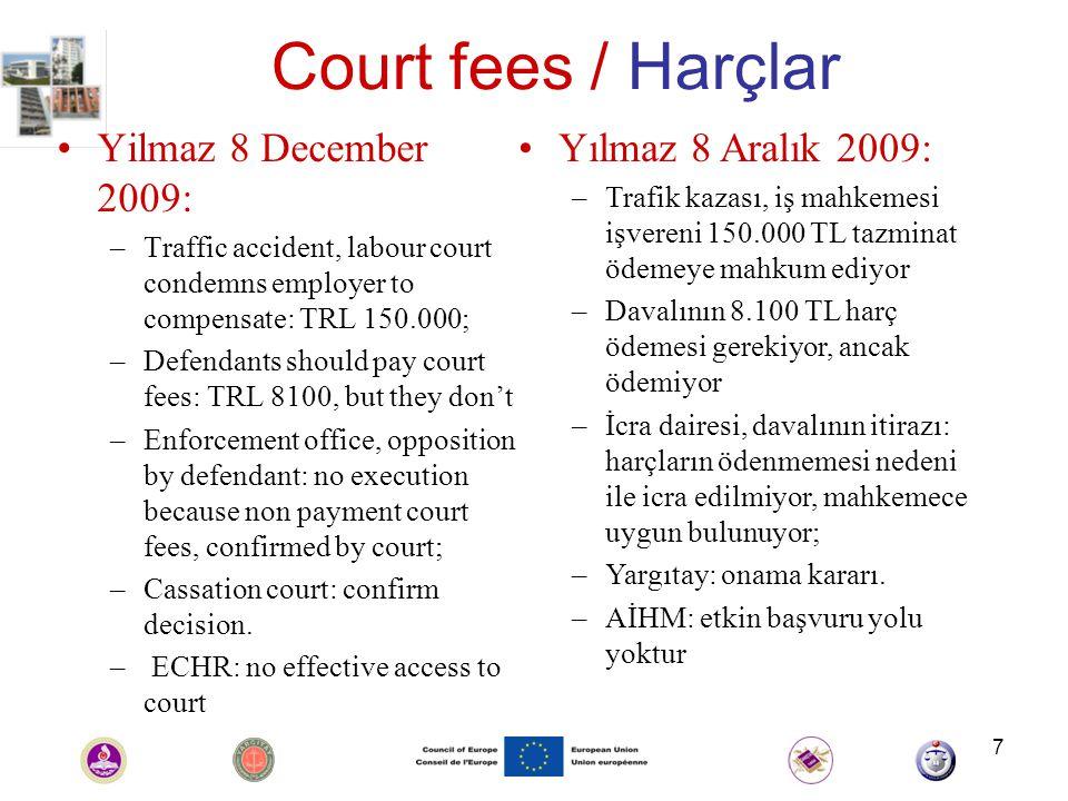 18 Reasonable time / Makul süre 23 Feb 2010: Yildiz, Uyar, Gürkan (non criminal cases) 23 Şubat 2010: Yıldız, Uyar, Gürkan (ceza davası değil)