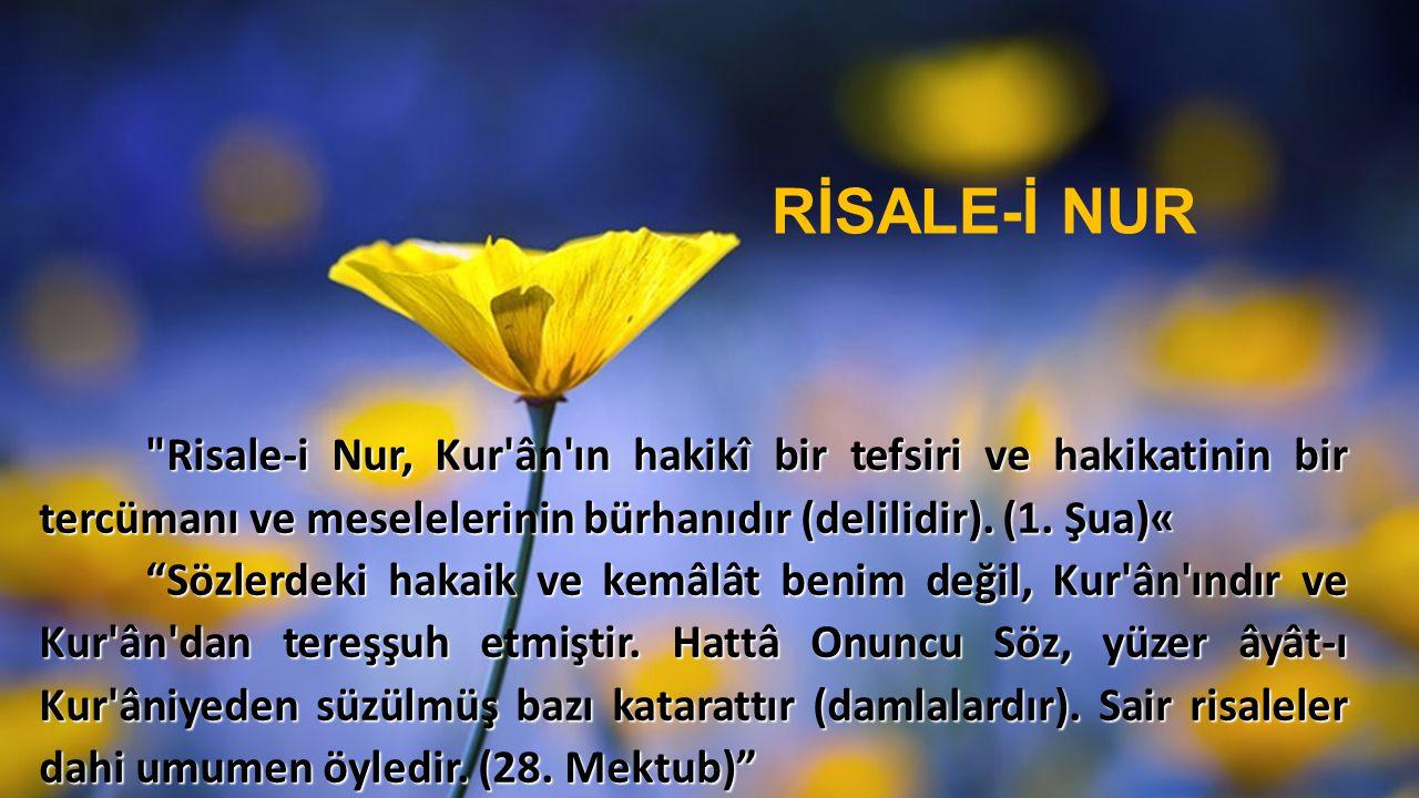 Risale-i Nur, Kur ân ın hakikî bir tefsiri ve hakikatinin bir tercümanı ve meselelerinin bürhanıdır (delilidir).