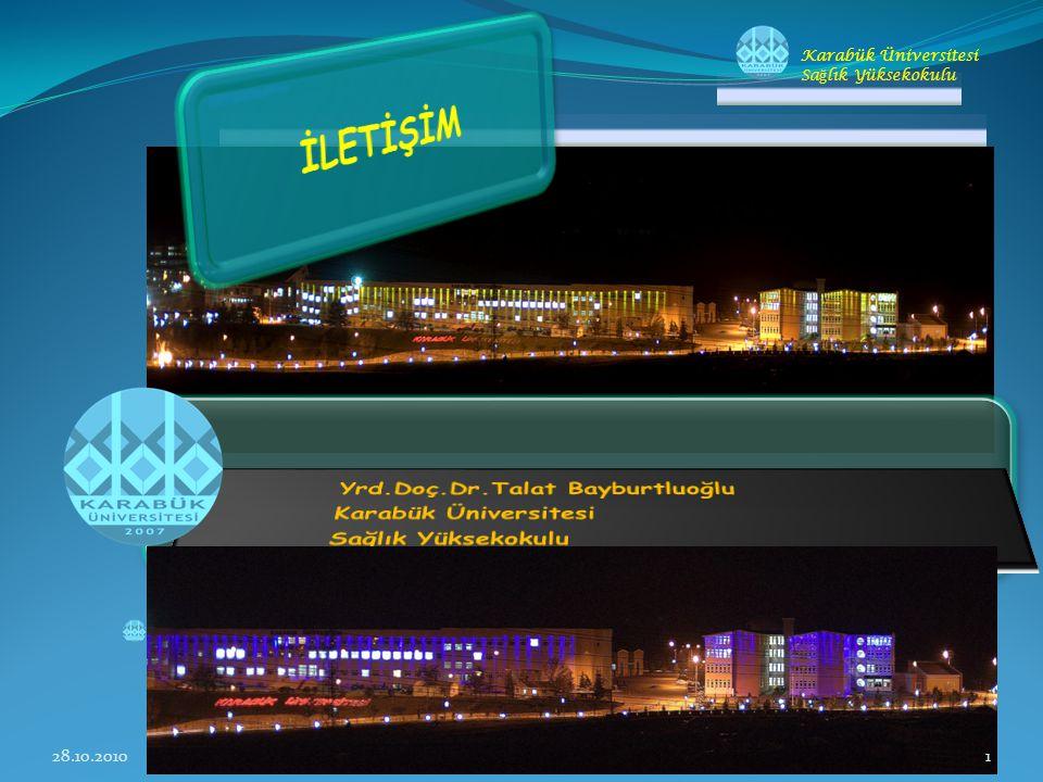 Karabük Üniversitesi Sa ğ lık Yüksekokulu 28.10.20101