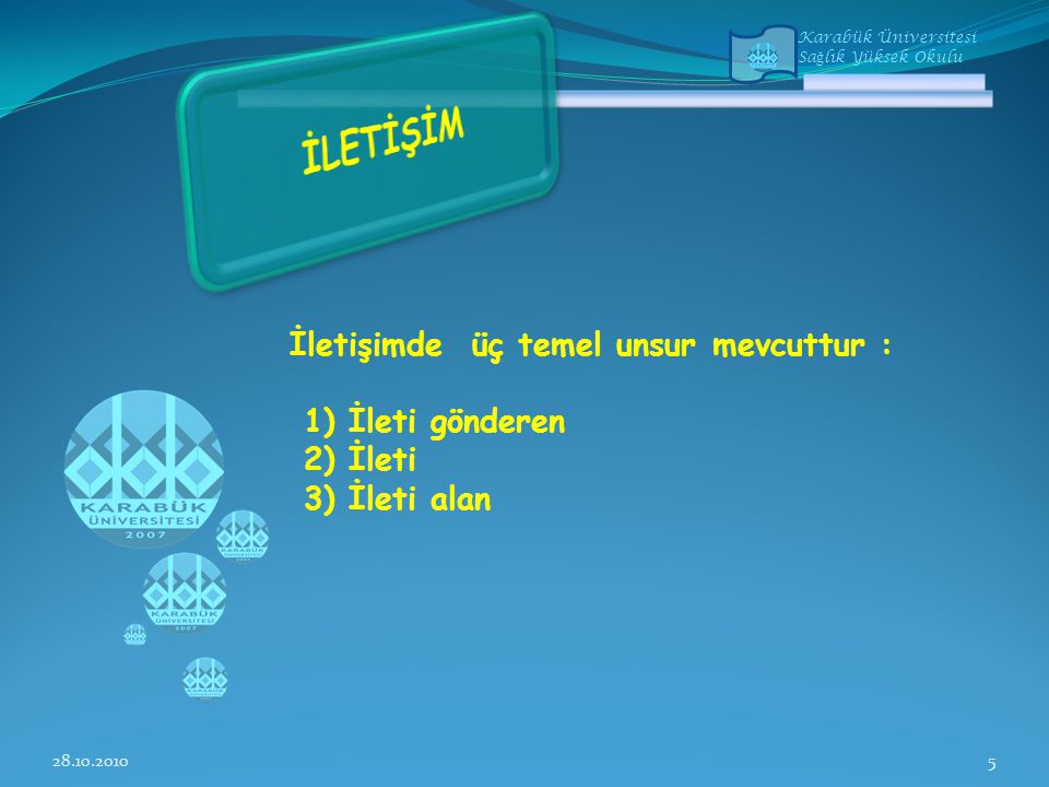 Karabük Üniversitesi Sa ğ lık Yüksek Okulu  Ortak ihtiyaçlara yönelik mesajlar ver.