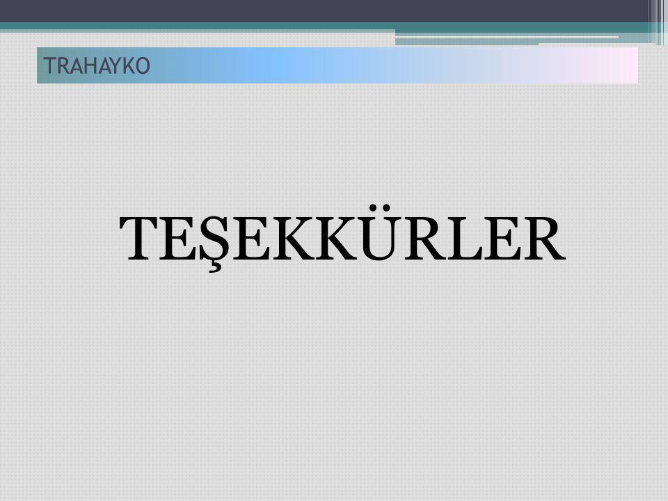 TEŞEKKÜRLER TRAHAYKO