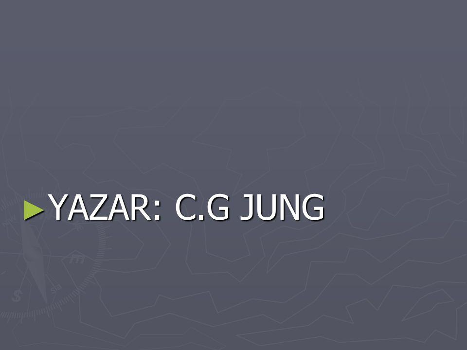 ► YAZAR: C.G JUNG