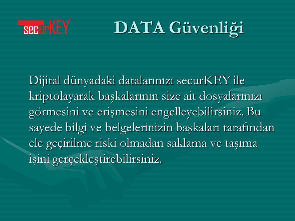 Dijital dünyadaki datalarınızı securKEY ile kriptolayarak başkalarının size ait dosyalarınızı görmesini ve erişmesini engelleyebilirsiniz.