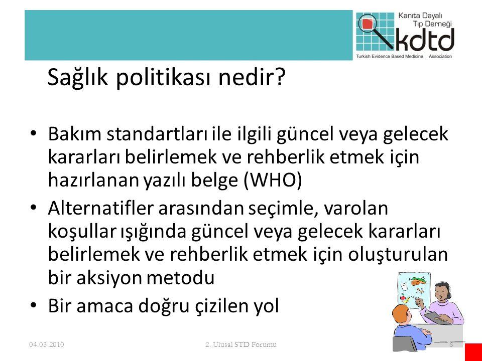 Sağlık politikası nedir? Bakım standartları ile ilgili güncel veya gelecek kararları belirlemek ve rehberlik etmek için hazırlanan yazılı belge (WHO)