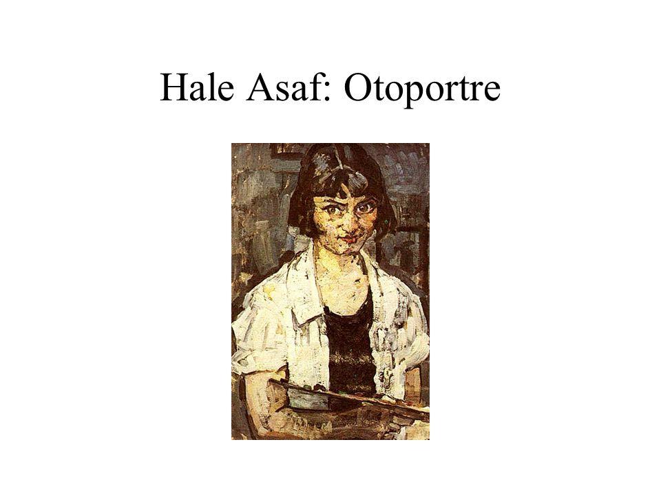 Hale Asaf: Otoportre