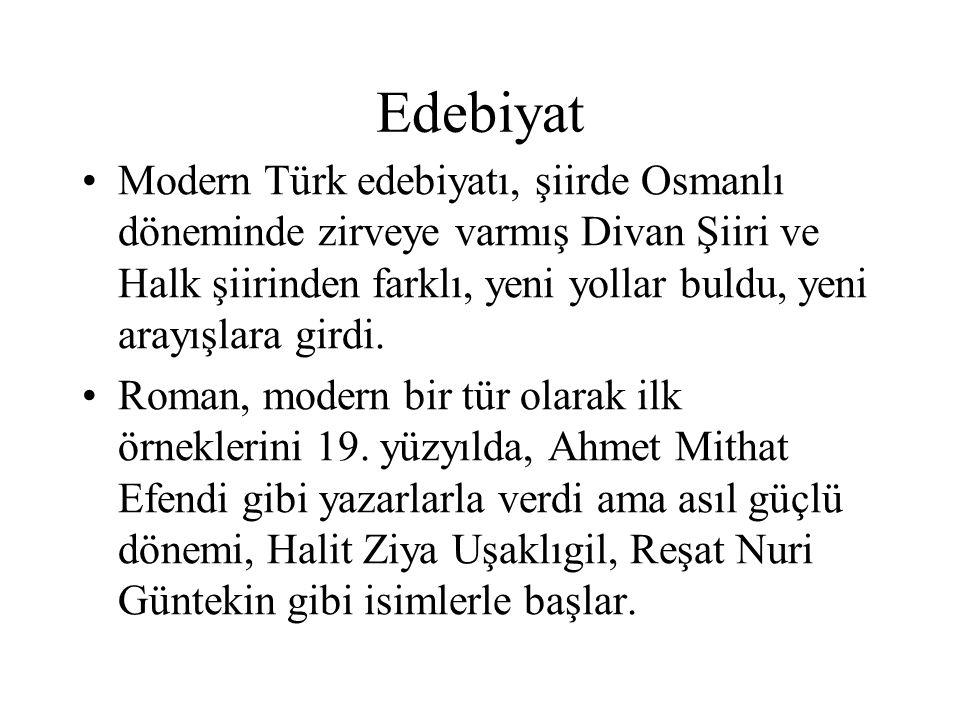 Edebiyat Modern Türk edebiyatı, şiirde Osmanlı döneminde zirveye varmış Divan Şiiri ve Halk şiirinden farklı, yeni yollar buldu, yeni arayışlara girdi