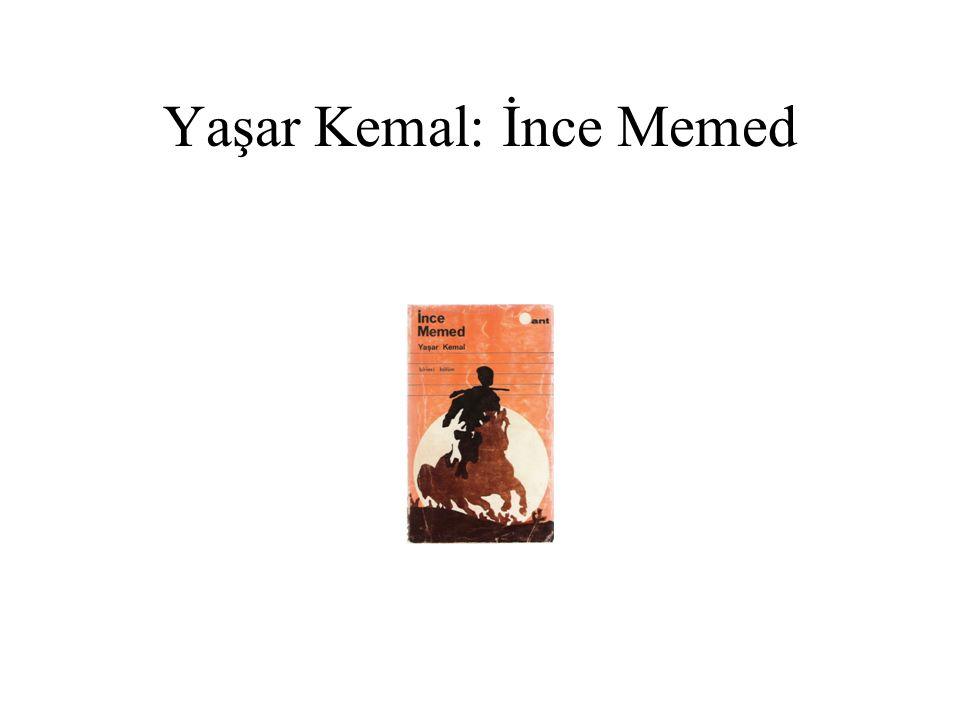 Yaşar Kemal: İnce Memed