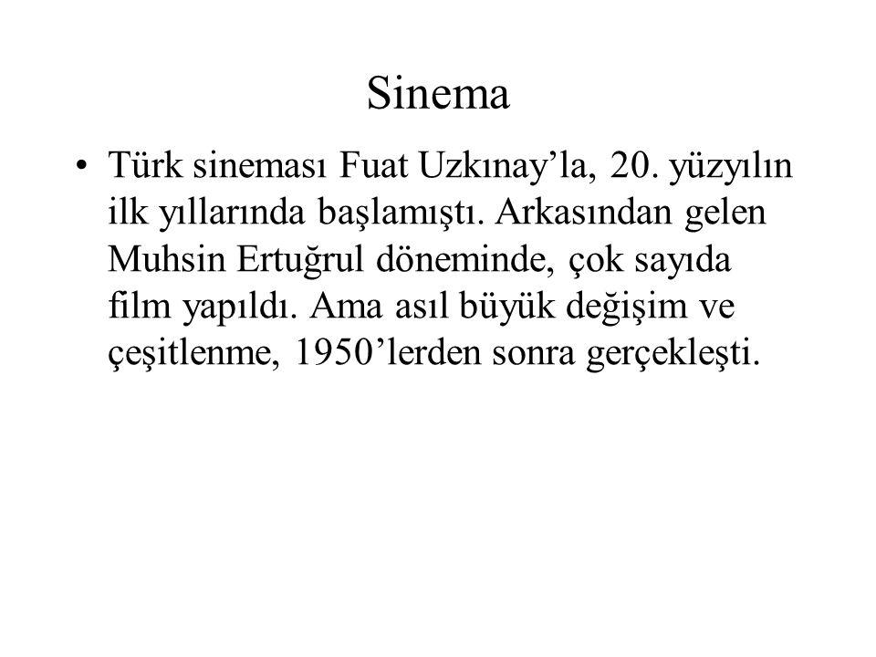 Sinema Türk sineması Fuat Uzkınay'la, 20. yüzyılın ilk yıllarında başlamıştı. Arkasından gelen Muhsin Ertuğrul döneminde, çok sayıda film yapıldı. Ama