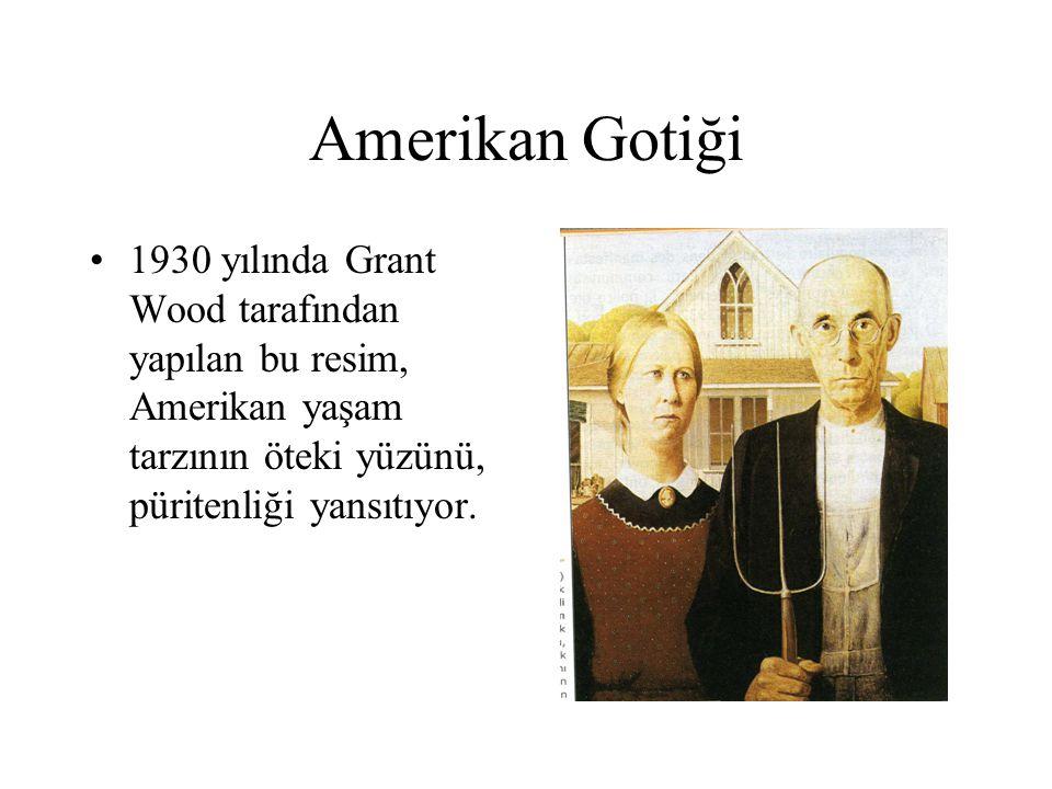 Amerikan Gotiği 1930 yılında Grant Wood tarafından yapılan bu resim, Amerikan yaşam tarzının öteki yüzünü, püritenliği yansıtıyor.