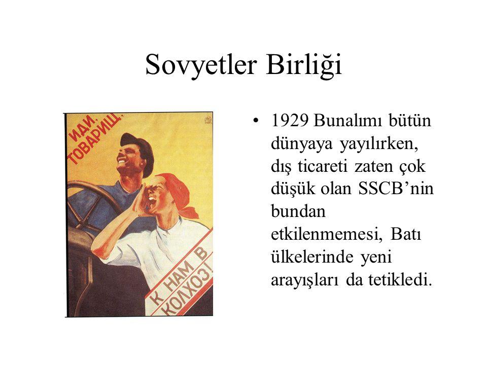 Sovyetler Birliği 1929 Bunalımı bütün dünyaya yayılırken, dış ticareti zaten çok düşük olan SSCB'nin bundan etkilenmemesi, Batı ülkelerinde yeni arayı