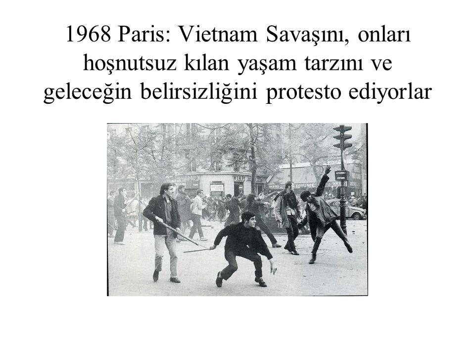 1968 Paris: Vietnam Savaşını, onları hoşnutsuz kılan yaşam tarzını ve geleceğin belirsizliğini protesto ediyorlar