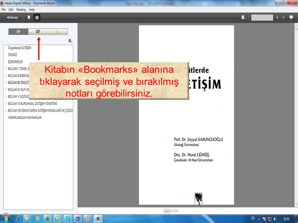 Kitabın «Bookmarks» alanına tıklayarak seçilmiş ve bırakılmış notları görebilirsiniz.