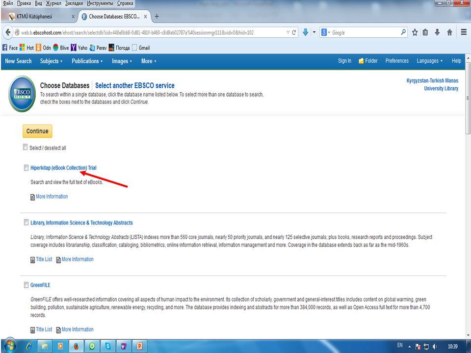 «EBSCOHost» ve «Hiper Kitap» veritabanı Üniversitemiz alanında şifresizdir.
