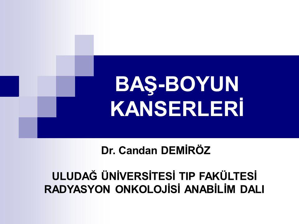 BAŞ-BOYUN KANSERLERİ Dr.