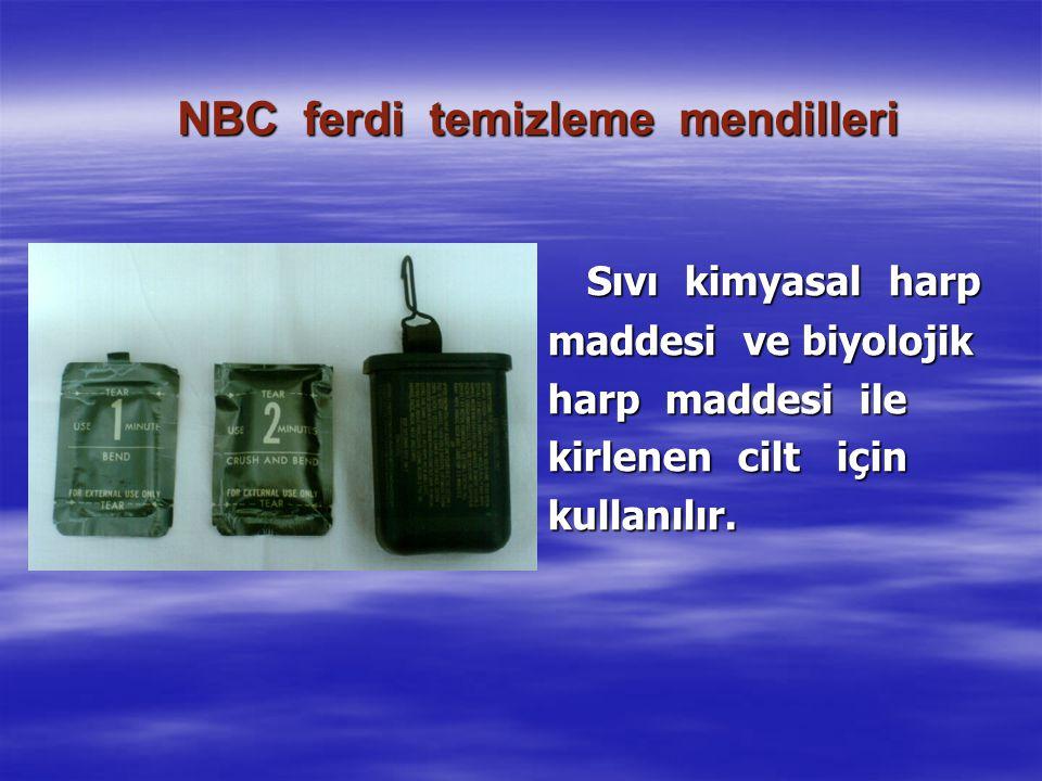 NBC ferdi temizleme mendilleri Sıvı kimyasal harp maddesi ve biyolojik harp maddesi ile kirlenen cilt için kullanılır.