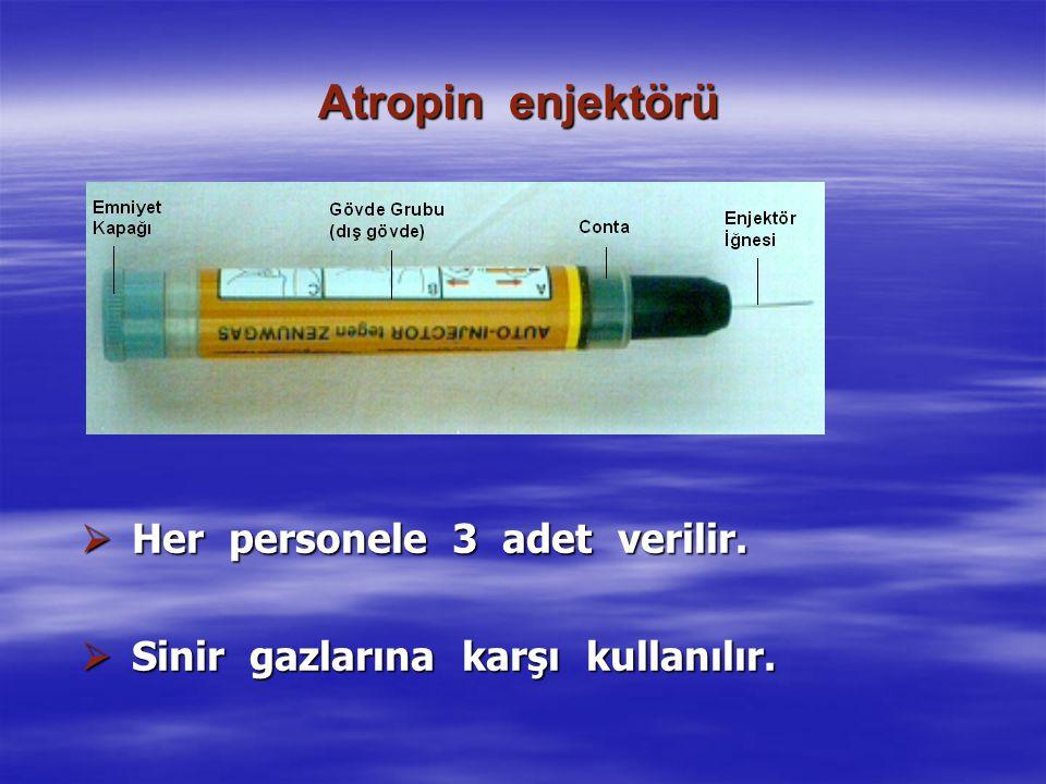 Atropin enjektörü  Her personele 3 adet verilir.  Sinir gazlarına karşı kullanılır.