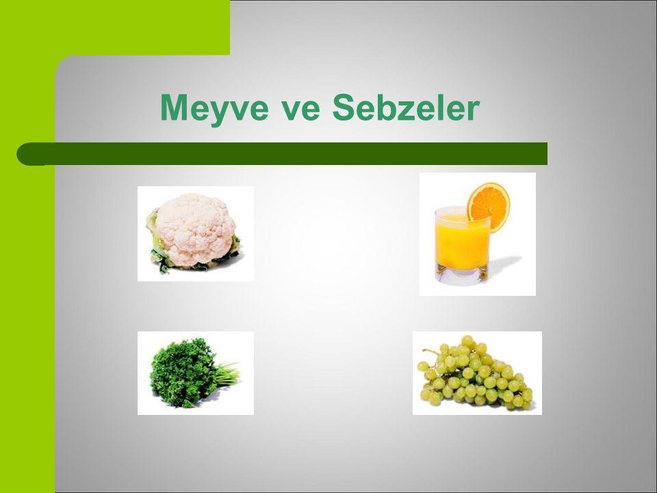 Meyve ve Sebzeler