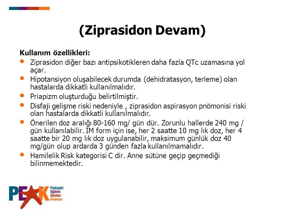 (Ziprasidon Devam) Kullanım özellikleri: Ziprasidon diğer bazı antipsikotikleren daha fazla QTc uzamasına yol açar. Hipotansiyon oluşabilecek durumda