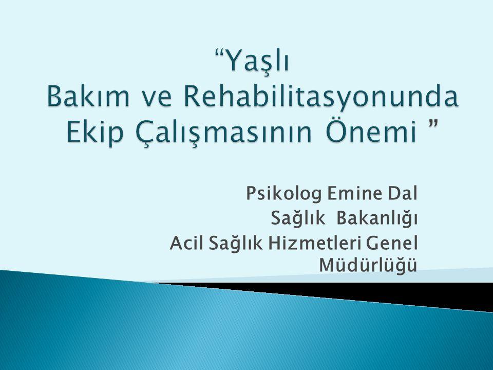 Psikolog Emine Dal Sağlık Bakanlığı Acil Sağlık Hizmetleri Genel Müdürlüğü