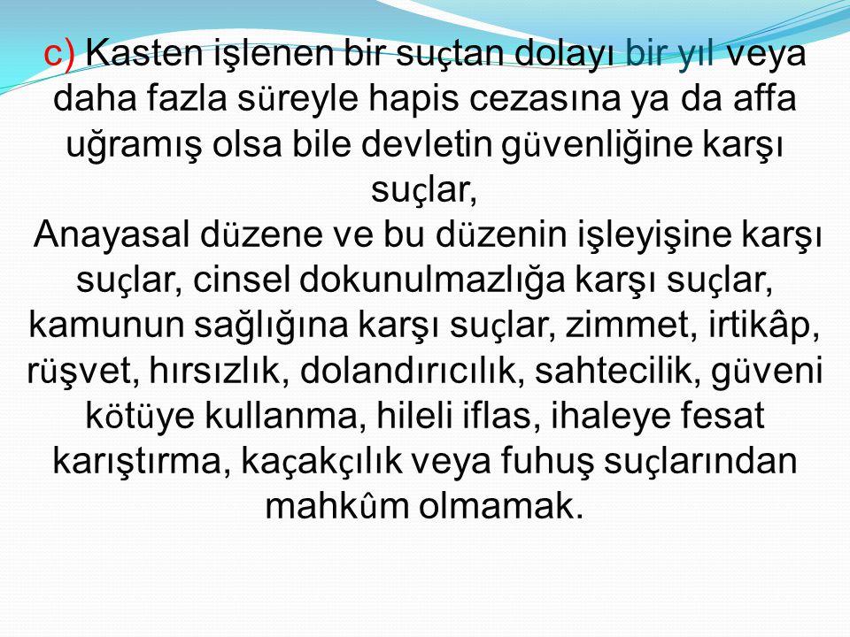 KANUNA UYGUNLUK SEBEPLERİNDEN 1.