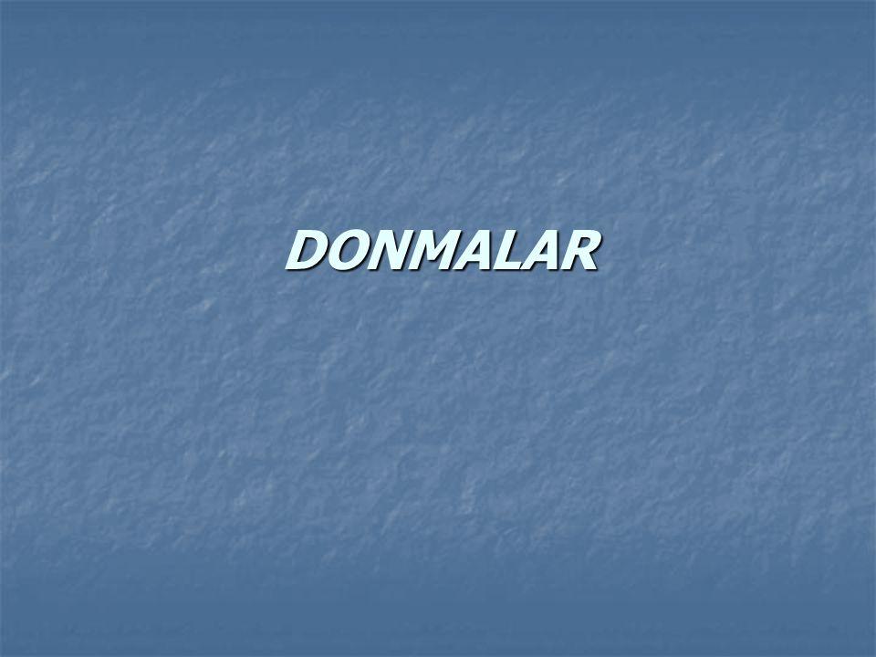 DONMALARDA İLKYARDIM Donuk: Aşırı soğuk nedeni ile soğuğa maruz kalan bölgeye yeterince kan gitmemesi ve dokularda kanın pıhtılaşması ile dokuda hasar oluşur.