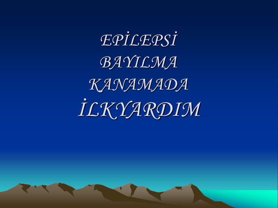 EPİLEPSİ(SARA)