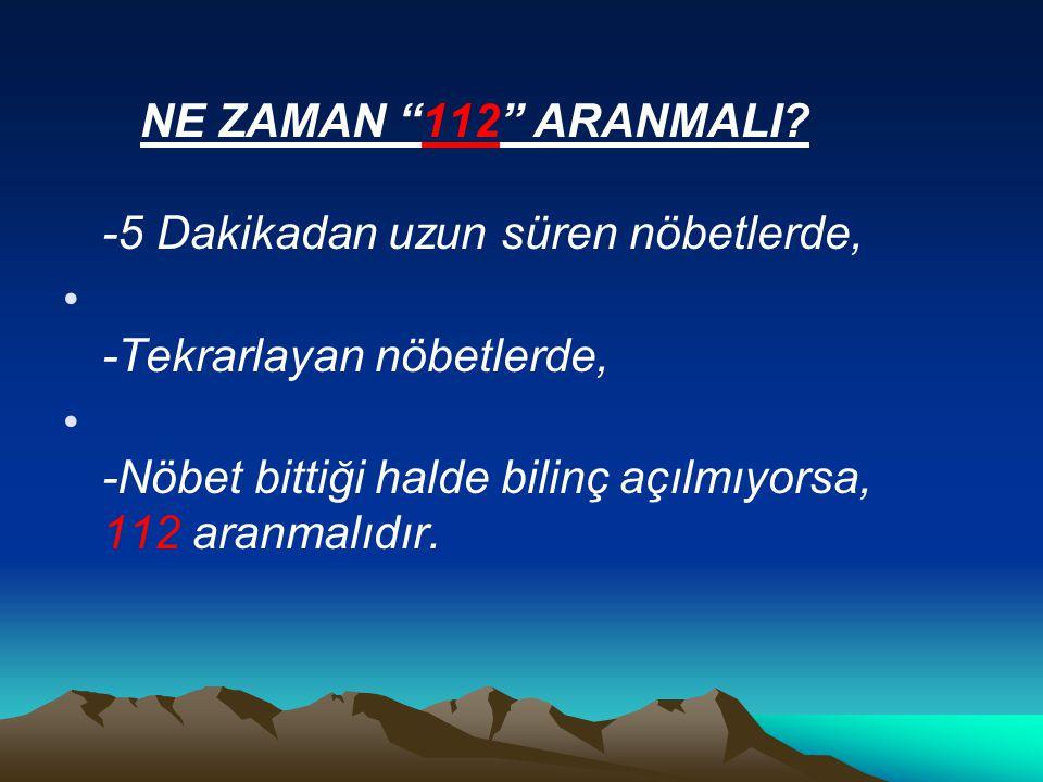 NE ZAMAN 112 ARANMALI.