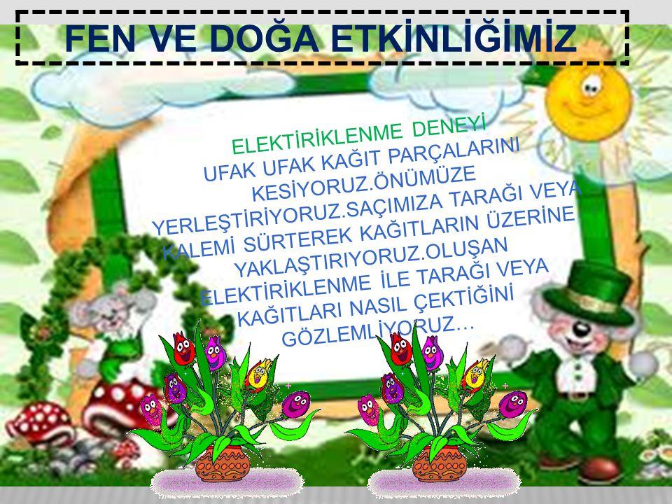 TEKERLEMELERİMİZ BENİM ADIM KIRMIZI,, YARDIM SEVER, SEVERİM BEN YAZI..