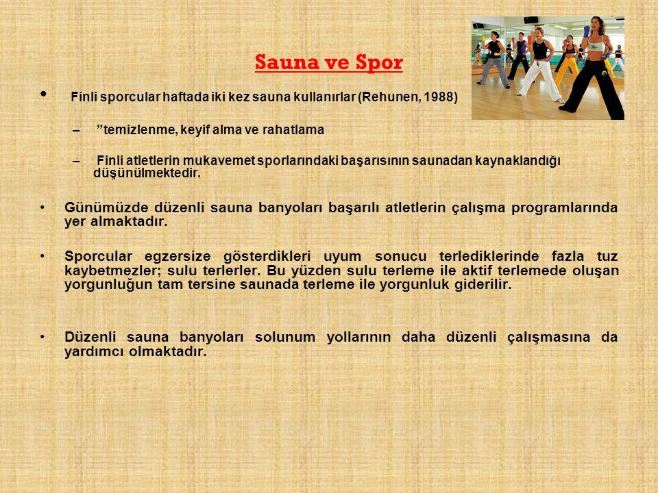 """Sauna ve Spor Finli sporcular haftada iki kez sauna kullanırlar (Rehunen, 1988) – """"temizlenme, keyif alma ve rahatlama – Finli atletlerin mukavemet sp"""