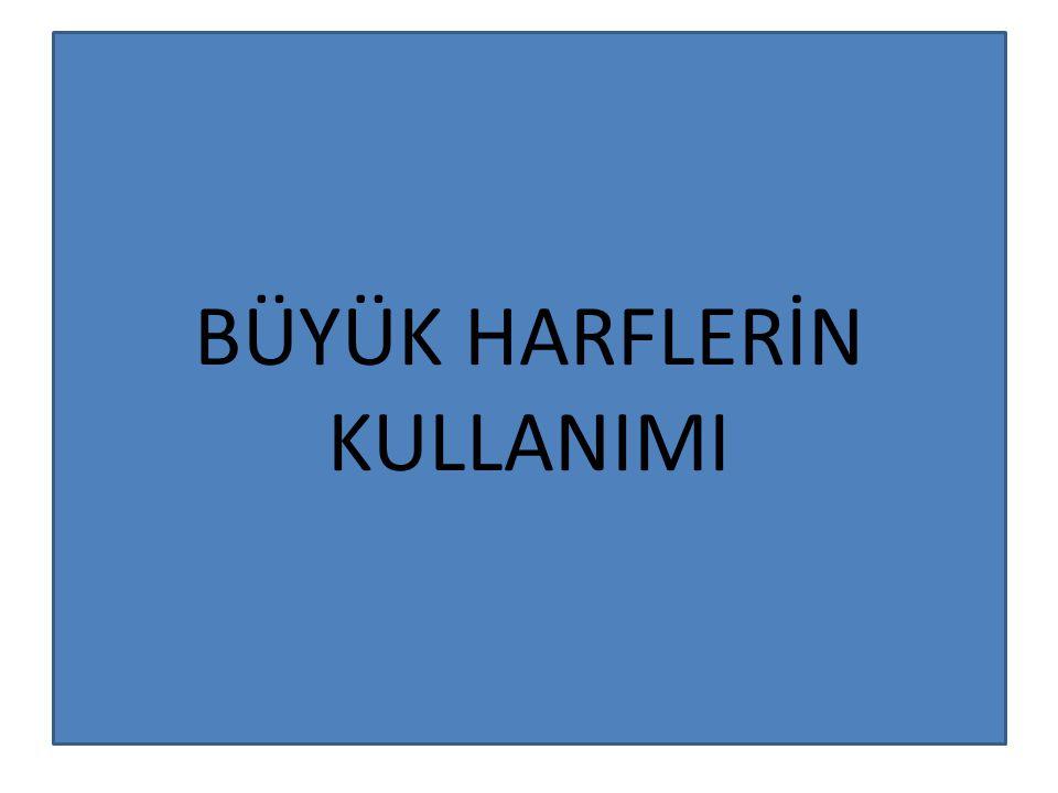 Devlet adlarının her kelimesi büyük harfle başlar: Türkiye Cumhuriyeti Amerika Birleşik Devletleri Suudi Arabistan Azerbaycan Cumhuriyeti