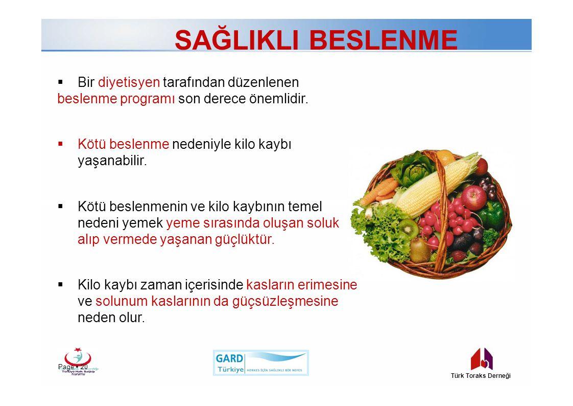 SAĞLIKLI BESLENME  Bir diyetisyen tarafından düzenlenen beslenme programı son derece önemlidir.  Kötü beslenme nedeniyle kilo kaybı yaşanabilir.  K