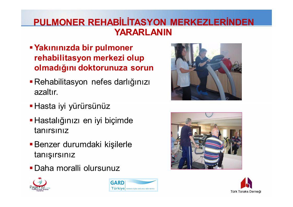 PULMONER REHABİLİTASYON MERKEZLERİNDEN YARARLANIN  Yakınınızda bir pulmoner rehabilitasyon merkezi olup olmadığını doktorunuza sorun  Rehabilitasyon
