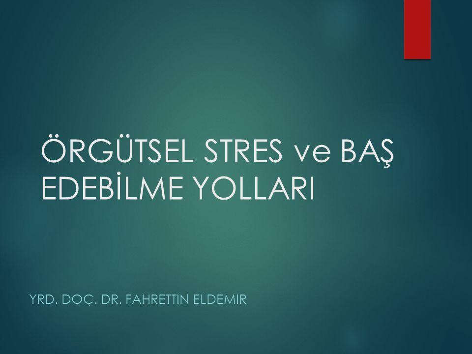 1- Stres Kavramı, Oluşumu ve Oluşumunda Etkili Olan Faktörler A- Stresin Oluşumu ve Tanımı B- Stresin Oluşumunu Etkileyen Faktörler a) Bireyin Kendisi ile İlgili Stres Kaynakları b) Bireyin İş Çevresinin Yarattığı Stres Kaynakları c) Bireyin Çalıştığı ve Yaşamını Sürdürdüğü Genel Çevre Ortamının Stres Kaynakları a) Ülke ve Dünya Ekonomisinin Gidişatı ve Belirsizlikleri b) Politik Hayatın Belirsizlikleri c) Çalışılan Çevresel ve Ulaşım Sorunları d) Teknolojik Değişme ve Belirsizlikler e) Sosyal ve Kültürel Değişmeler 2- Stres Aşamaları, Kişilik ve Stres, Stresin Doğurduğu Sorunlar A- Stres Aşamaları B- Stres ve Verimlilik C- Stresten Etkilenme ve Kişilik a) «A» Kişilik Tipinin Özellikleri b) «B» Kişilik Tipinin Özellikleri