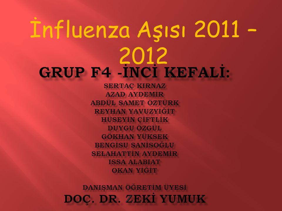 İnfluenza Aşısı 2011 – 2012
