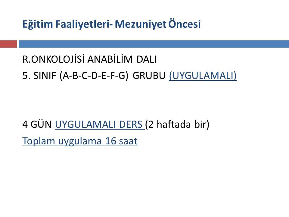 R.ONKOLOJİSİ ANABİLİM DALI 5.