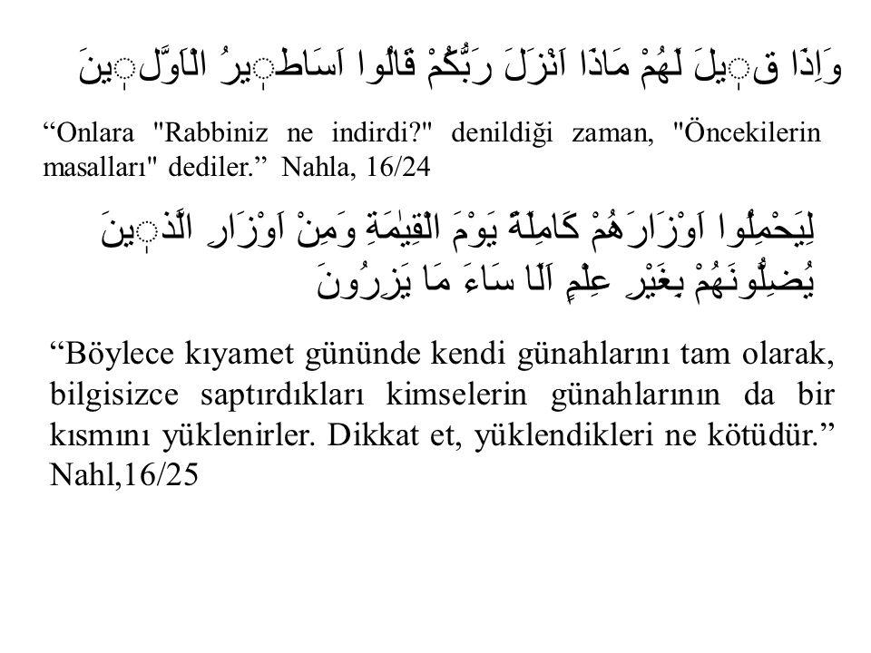İnsanın günaha düşmesinde ki temel etken yine insanın kendi nefsidir.
