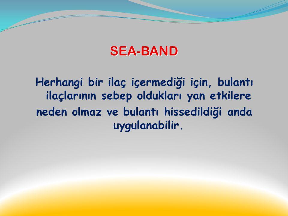 SEA-BAND Sea-Band yolculuk, hamilelik,migren, anestezi, kemoterapi ve diğer nedenlerden kaynaklanan. bulantı ve kusma şikayetlerine karşı klinik olara