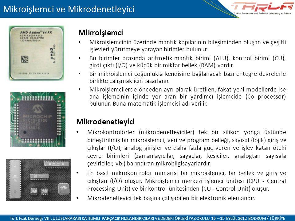 Mikroişlemci ve Mikrodenetleyici Mikroişlemci Mikroişlemcinin üzerinde mantık kapılarının bileşiminden oluşan ve çeşitli işlevleri yürütmeye yarayan b
